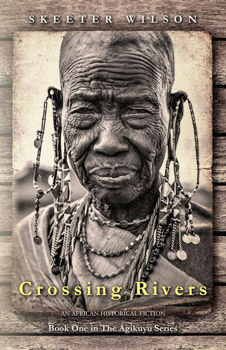 Crossing Rivers by Skeeter Wilson - Front Cover